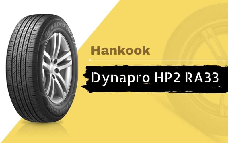 Hankook Dynapro HP2 RA33 Review - Featured Image