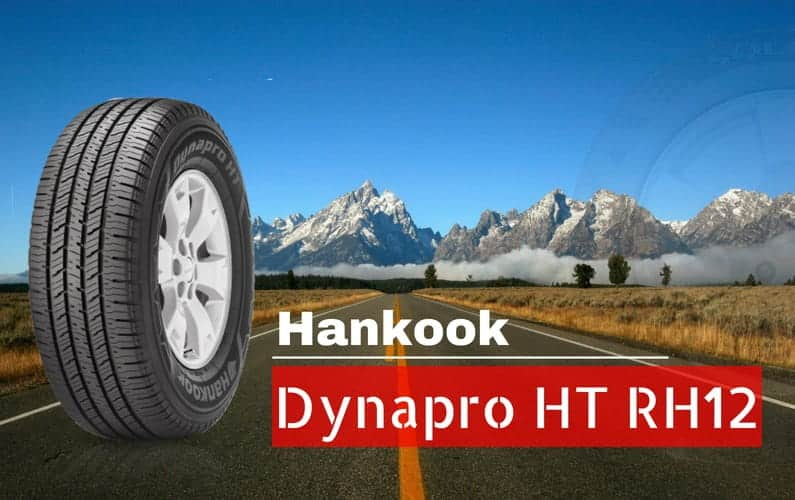 Hankook Dynapro HT RH12 Review - Featured Image