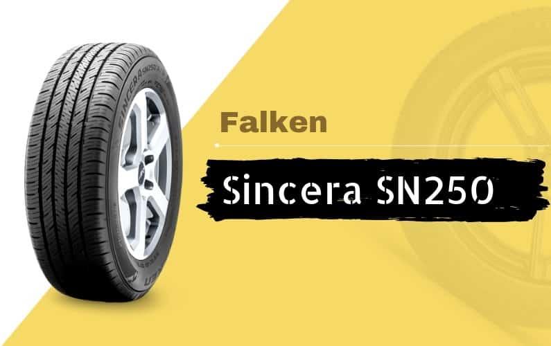 Falken Sincera SN250 Review - Featured Image