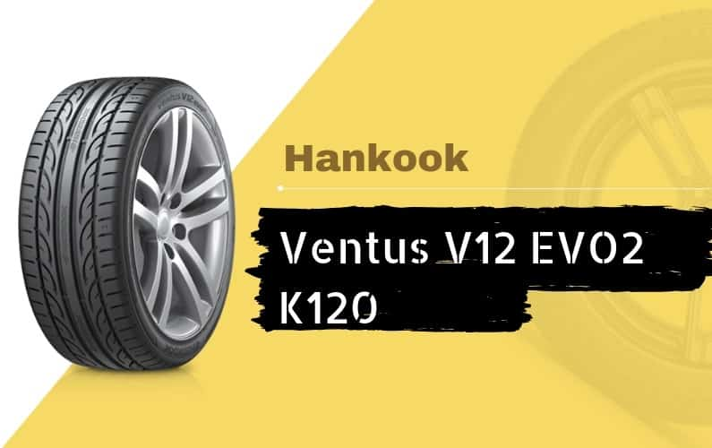 Hankook Ventus V12 EVO2 K120 Review - Featured Image
