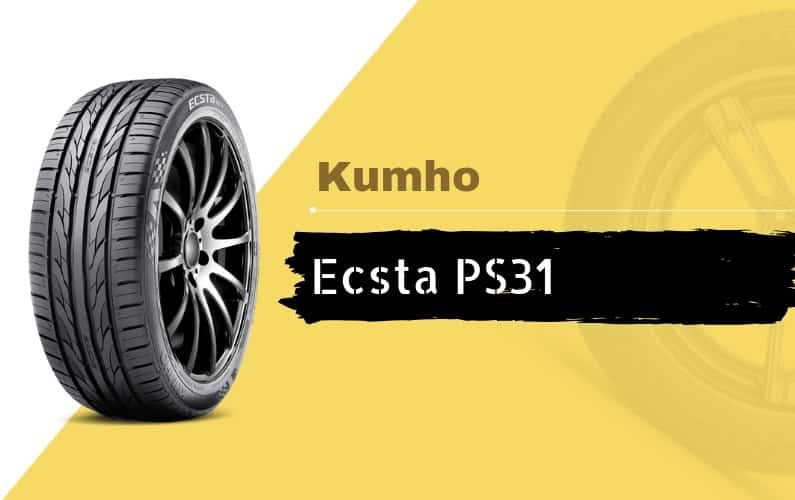 Kumho Ecsta PS31 Review - Featured Image