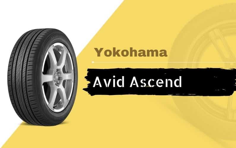 Yokohama Avid Ascend Review - Featured Image