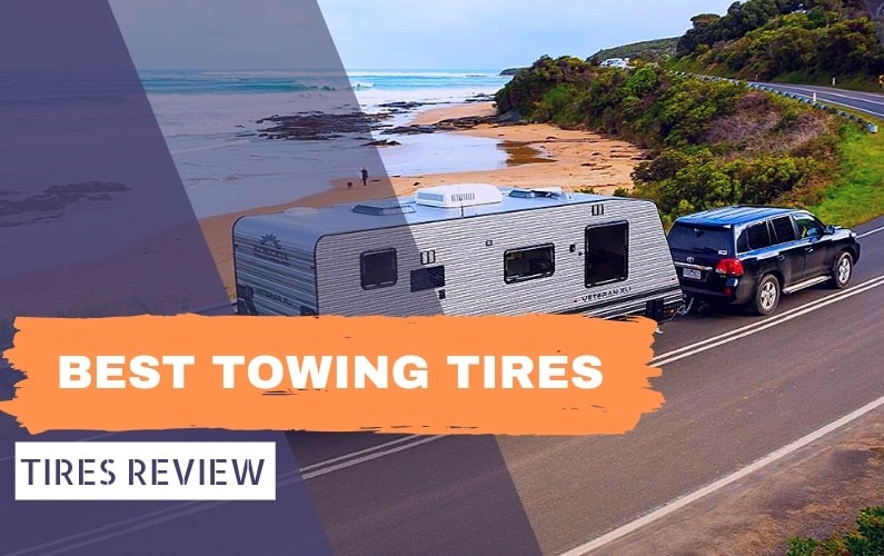 BEST TOWING TIRES - Feature Image