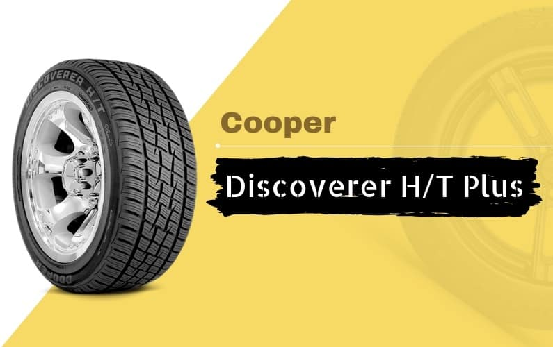 Cooper Discoverer H_T Plus Review - Featured Image
