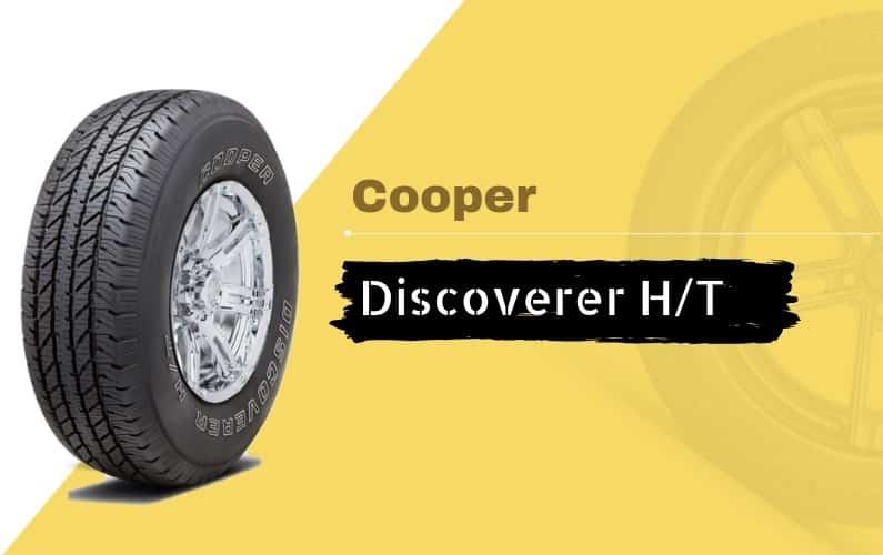 Cooper Discoverer H_T Review - Featured Image