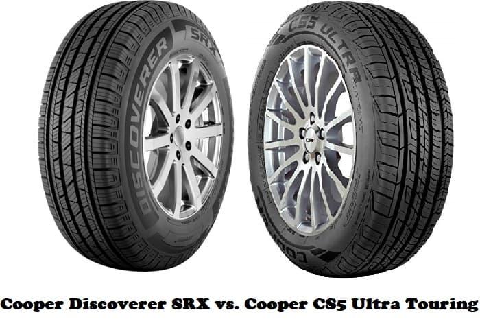 Cooper Discoverer SRX vs. Cooper CS5 Ultra Touring
