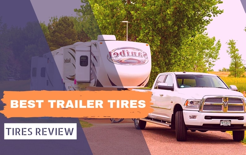 BEST TRAILER TIRES - Feature Image