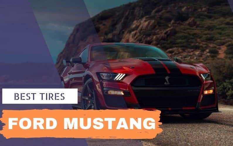 Best tires for Ford Mustang - Feature Image