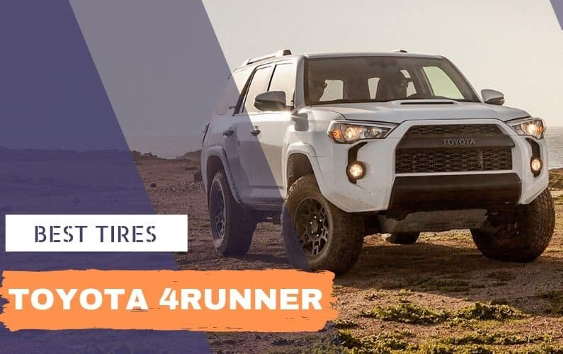 Best tires for Toyota 4Runner - Feature Image