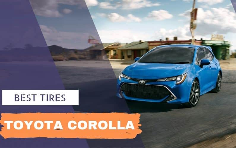 Best tires for Toyota Corolla - Feature Image