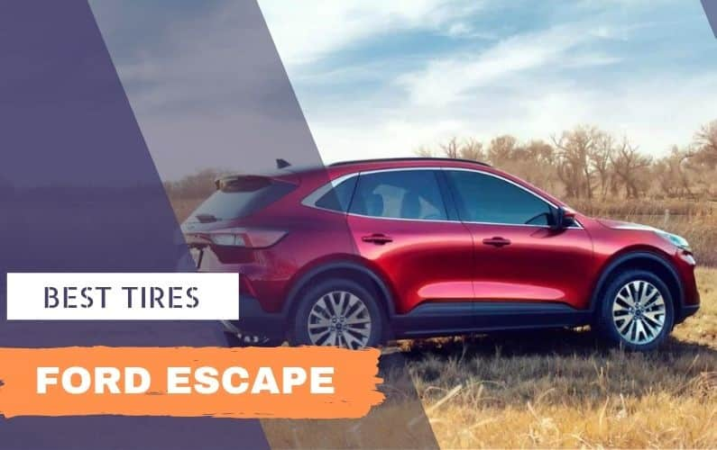 Best tires for Ford Escape - Feature Image