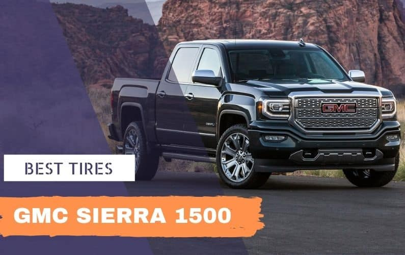 Best Tires for GMC Sierra 1500 - Feature Image