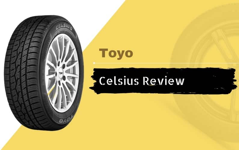 Toyo Celsius Review - Featured Image