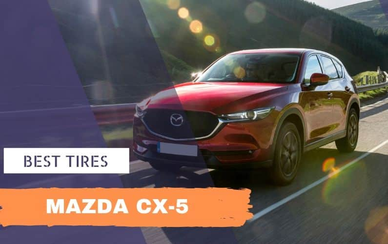 Best Tires for Mazda CX-5 - Feature Image