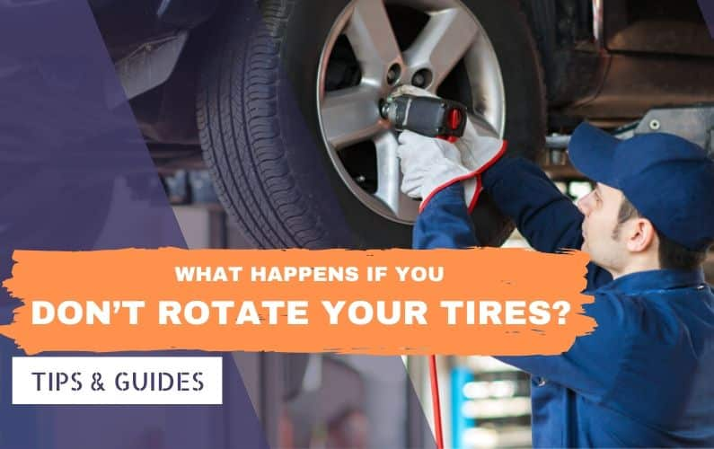 What happens if you don't rotate your tires - Feature Image