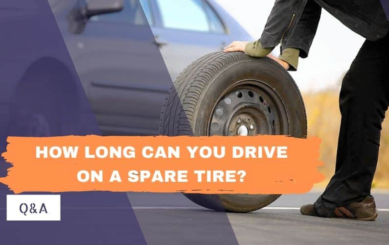 How long can you drive on a spare tire_ - Feature Image