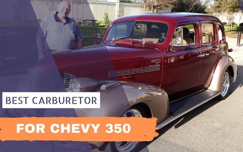 What is the best carburetor for a Chevy 350 - Feature Image