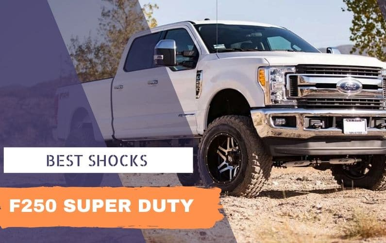 Best Shocks for F250 Super Duty - Feature Image