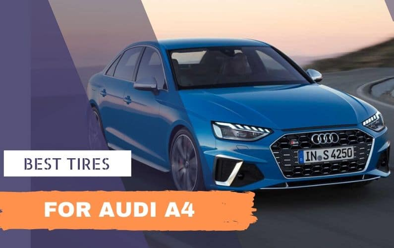 Best tires for Audi A4 - Feature Image